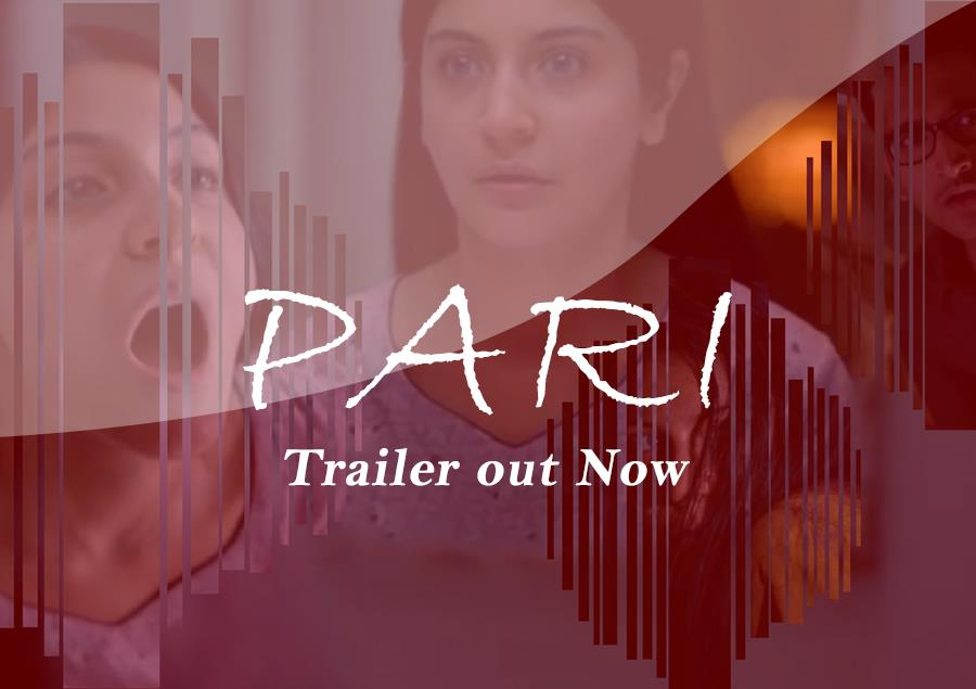 Anushka Sharma's Movie 'PARI', 2nd Trailer is out and Scarry – Movingtrend