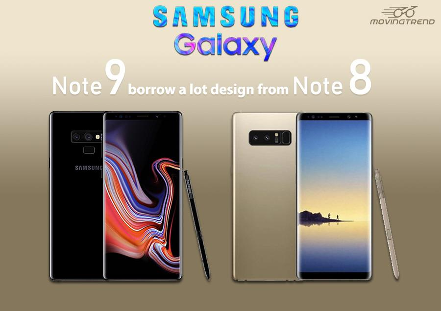 Samsung Galaxy Note 9 borrow a lot from Note 8 design, Leaks Suggests – Movingtrend