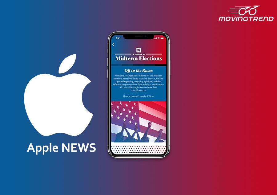 Apple News Gets Special News Section for US-Midterm Elections – Movingtrend